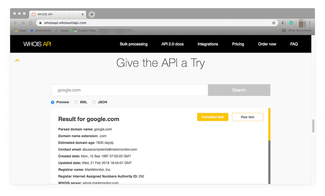 Visit https://whoisapi.whoisxmlapi.com/ and scroll down until you see the Give the API a Try section where you can enter an IP address or a domain name.